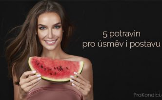 5-potravin-pro-usmev-i-postavu